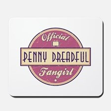 Official Penny Dreadful Fangirl Mousepad