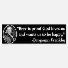 Ben Franklin Beer Quote Bumper Car Car Sticker