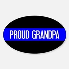 Police: Proud Grandpa (The Thin Blu Sticker (Oval)