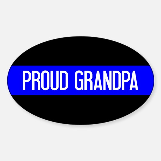 Police: Proud Grandpa (The Thin Blu Sticker (Oval)