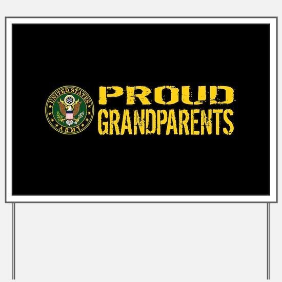 U.S. Army: Proud Grandparents (Black & G Yard Sign