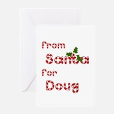 From Santa For Doug Greeting Card