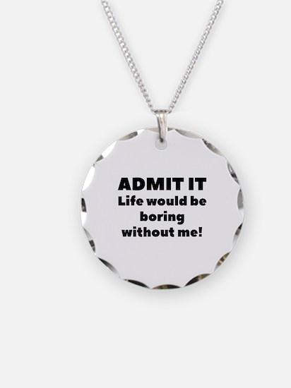 Admit It Necklace