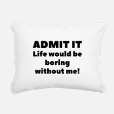 Admit It Rectangular Canvas Pillow