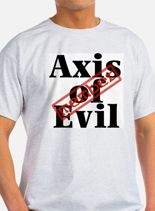 Axis of Evil T-Shirt