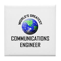 World's Greatest COMMUNICATIONS ENGINEER Tile Coas