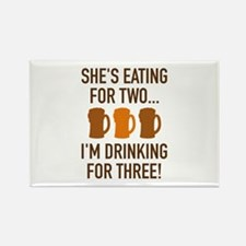 I'm Drinking For Three! Rectangle Magnet