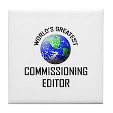World's Greatest COMMISSIONING EDITOR Tile Coaster
