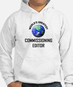 World's Greatest COMMISSIONING EDITOR Hoodie