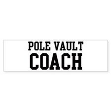 POLE VAULT Coach Bumper Bumper Sticker