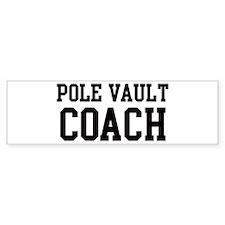 POLE VAULT Coach Bumper Bumper Stickers