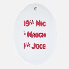 Jocelyn - 1% Naughty Oval Ornament