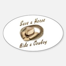 Save a Horse, Ride a Cowboy Oval Decal