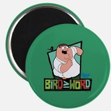 Family Guy Bird is the Word Magnet