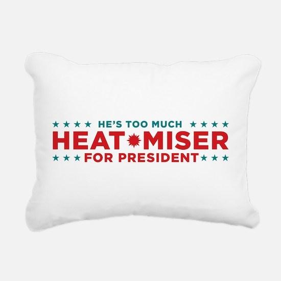 Heat Miser for President Rectangular Canvas Pillow