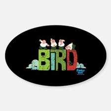 Family Guy Bird is the Word 2 Sticker (Oval)