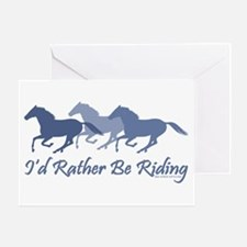 Rather Be Riding A Wild Horse Greeting Card