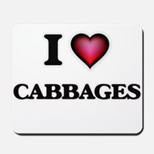 I love Cabbages Mousepad