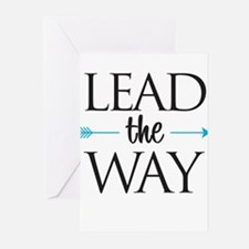 Lead The Way - s Greeting Cards