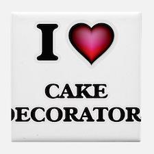 I love Cake Decorators Tile Coaster