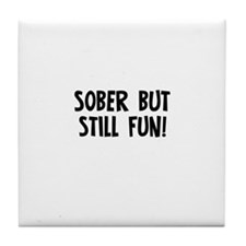 Sober but still FUN! Tile Coaster