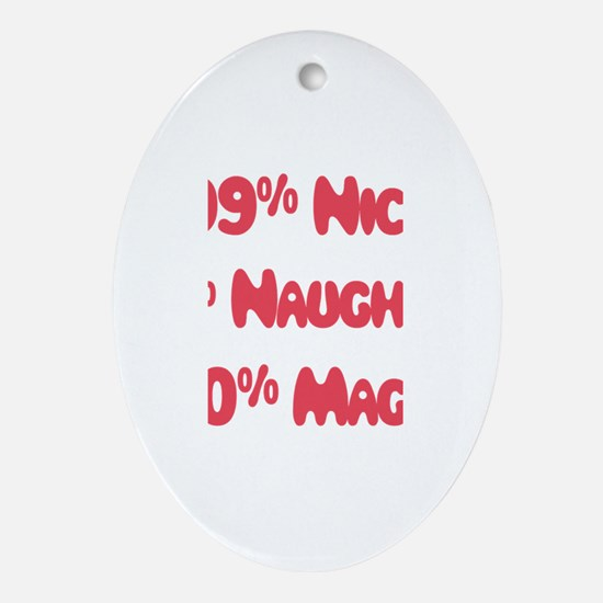 Maggie - 1% Naughty Oval Ornament