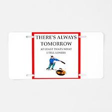 Curling joke Aluminum License Plate