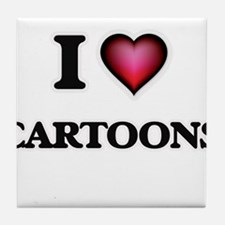 I love Cartoons Tile Coaster