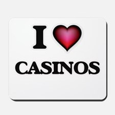 I love Casinos Mousepad