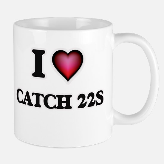 I love Catch-22s Mugs