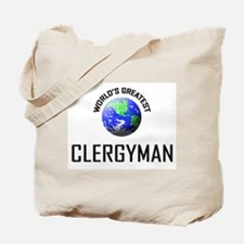 World's Greatest CLERGYMAN Tote Bag