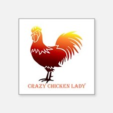 Crazy Chicken Lady Fun Quote with Rooster Sticker