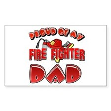 Proud of my Firefighter dad Rectangle Decal