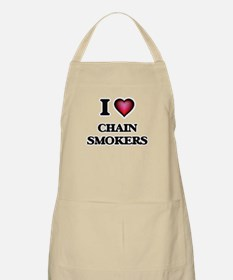 I love Chain Smokers Apron