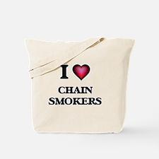 I love Chain Smokers Tote Bag
