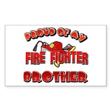 Proud of my Firefighter brother Sticker (Rectangul