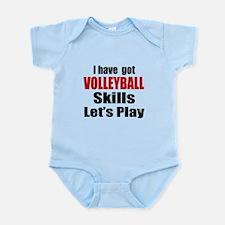 I Have Got Volleyball Skills Let's Infant Bodysuit