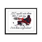 Ride Him Like My Sled Framed Panel Print