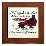 Ride Him Like My Sled Framed Tile