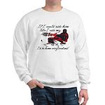 Ride Him Like My Sled Sweatshirt