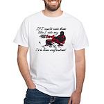 Ride Him Like My Sled White T-Shirt