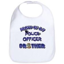 Proud of My Police Officer Brother Bib