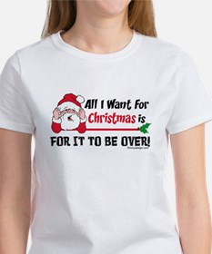 All I Want For Christmas Women's T-Shirt