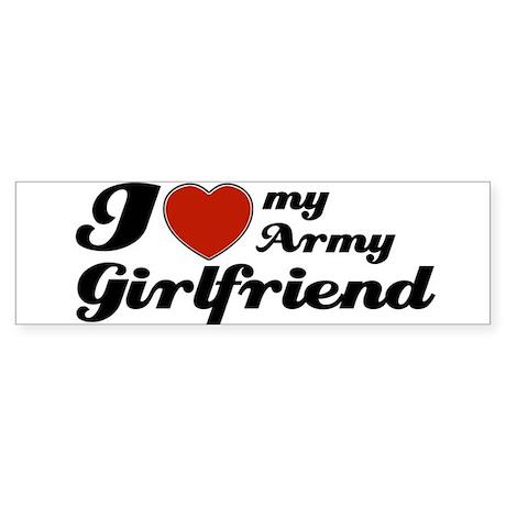 I love my Army Girlfriend Bumper Sticker