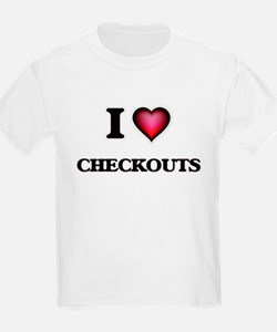 I love Checkouts T-Shirt