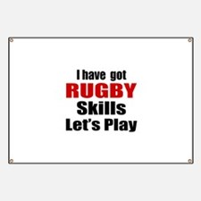 I Have Got Rugby Skills Let's Play Banner