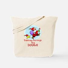 Funny Santa Dashing Through t Tote Bag