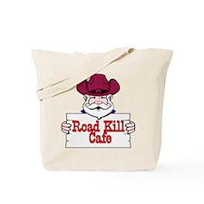 Road Kill Cafe Sign Tote Bag
