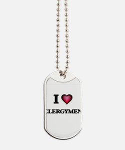 I love Clergymen Dog Tags