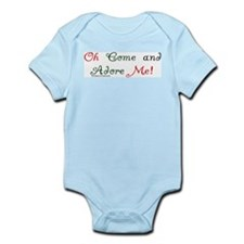 Oh come and adore me! Infant Bodysuit